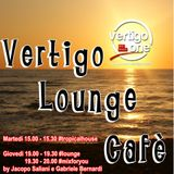 VERTIGO LOUNGE CAFE' #1 02.07.2015