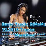 Basic Track( DjMsM 10.2018)Trance Marathon