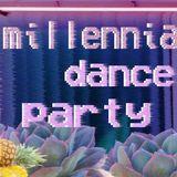 Millennial Dance Party - Guest Mix