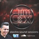 Electro Sound Sessions with Tim Cox Ep. #72