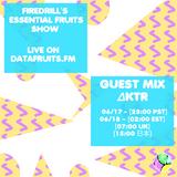 firedrill's essential fruits show - guest mix ΔKTR - 06-18-2016