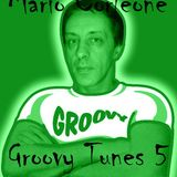 Mario Corleone - Groovy Tunes part 5 @ August 2015 - GROOVY TRAX N°22 -