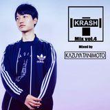 KRASH Mix Vol.4(Mixed By KAZUYA TANIMOTO)