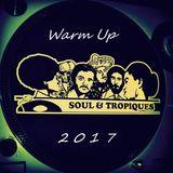 Warm Up 2017 Soul & Tropiques