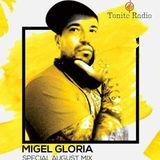 Migel Gloria ☠ Tonite Radio ☠ Special August Mix ☠ 2017