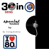 30 in 20 special remix 80's