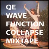 Quantum Entanglement - Wave Function Collapse mixtape