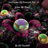 Lost Gems Of Freestyle 11 - Color Me Yours