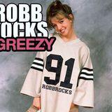 THE ROBB ROCKS MIXTAPE VOL.2 - STILL GREEZY