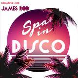 SPA IN DISCO - #014 - Disco Feelings - By JAMES ROD