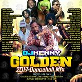 DJ KENNY GOLDEN DANCEHALL MIX AUG 2017