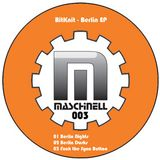 Maschinell 003...:::BitKnit - Berlin Nights