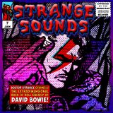 Strange Sounds #7 (Tribute to David Bowie)