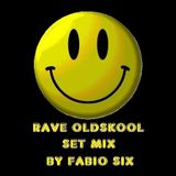 I'M RAVING (Rave Oldskool Set Mix by Fabio Six)