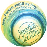 Maestros Del Ritmo vol 8B - Avec Ponton By Day - 2014 Official Mix By John Trend
