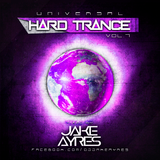 UNIVERSAL HARD TRANCE VOL.7 - JAKE AYRES