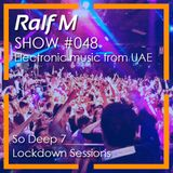 Chapter #48 Radio Show - So Deep 7 (Lockdown Sessions)