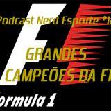 Podcast Nerd Esporte #12 - Grandes Campeões da F1
