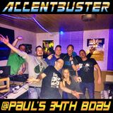 Accentbuster @Paul´s 34th Bday Part 1