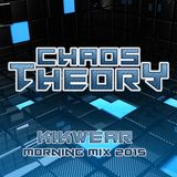 Chaos Theory (JthaBrain & Mc Dub) - KikWear Morning Mix 2015