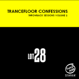 Trancefloor Confessions Throwback Sessions Volume 2