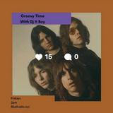 Groovy Time w/DJ ITBOY 06-09-17