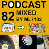 UNDERGROUND FEED BACK STEREO PODCAST 82 (Mixed By ML7102) All Vinyl Mix