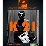 k21 (set for Planet underground)  (uk)  on Techno .fm radio