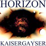 Kaiser Gayser 'HORIZON' Essential Mix