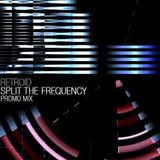 Retroid - Split The Frequency Promo Mix 2010
