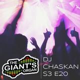 The Giant's Organ S03 E20: DJ Chaskan [Techno]