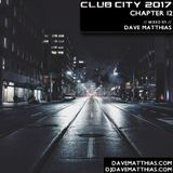 Club City 2017 | Chapter 12