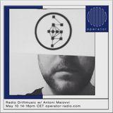 Radio Driftmusic w/ Antoni Maiovvi 02 - 10th May 2018