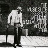 The Music Suite Presents Mr.Gizmo & Mr.Asabere - Volume Four
