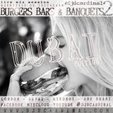 Burgers, Bars and Banquets Vol 2 - The Dubai Edition by DJ Remixkid DCardinal