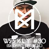 M&M Weekly #30 (Deorro Special)
