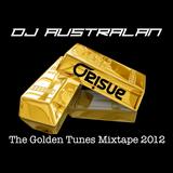 DJ AUSTRALAN - GOLDEN TUNES Mixtape 2012