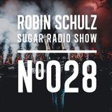 Robin Schulz | Sugar Radio 028