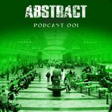 Dj Sonyx - Abstract Podcast Episode 001