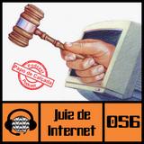 #056 Juiz de Internet