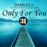 [CLASSIC TRANCE ] ONLY FOR YOU VOL.1 - CHARLES V