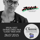 ▶ ZAGGIA ◀ RADIO CANALE ITALIA - Special Guest on CLASSIC Radio Show - 26.07.15