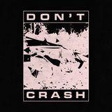 Don't Crash w/ Haiju - Wednesday 17th October 2018