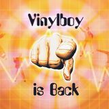 Vinylboy is Back