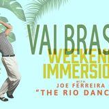 The Castle - Vai Samba Brasil - Sunday 06/30/19