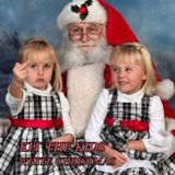 KIT THE KIDS  -  WHITE CHRISTMAS   PODCAST   25-12-2017