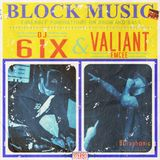 Block Music : DNB MIX : 6IX & Valiant Emcee