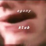 AGONY KLUB - 4/1/19