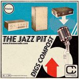 The Jazz Pit Vol. 6 : The Jazz Pit Digs Compost