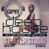 dj stretch  ( deep house ) 2014 @ Stretch Studio .. Let's get deeper into your soul
